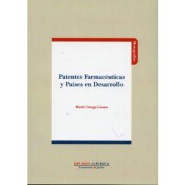 Patentes Farmacéuticas y Países en Desarrollo