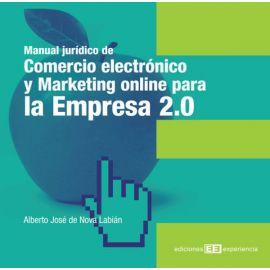 Manual jurídico de comercio electrónico y marketing online para la empresa 2.0.