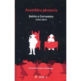 Asamblea Plenaria Juicio a Cervantes 1616-2016
