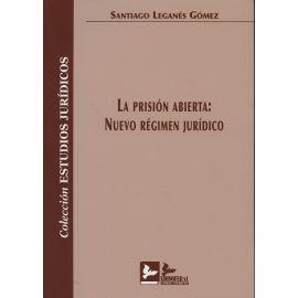 Prisión Abierta. Nuevo Régimen Jurídico