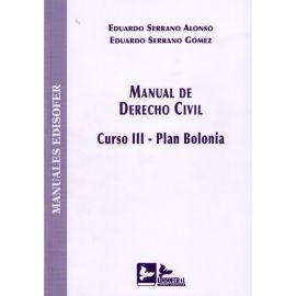 Manual de Derecho Civil. Curso III. Plan Bolonia. Derechos Reales