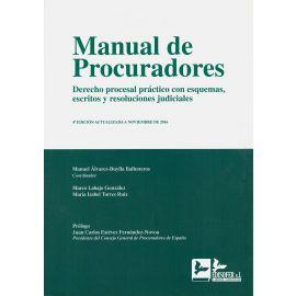 Manual de Procuradores. Derecho Procesal Práctico con Esquemas, Escritos y Resoluciones Judiciales