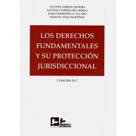Los derechos fundamentales y su protección jurisdiccional 2017