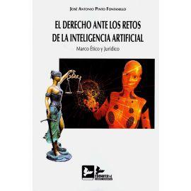 Derecho ante los retos de la inteligencia artificial. Marco ético y jurídico