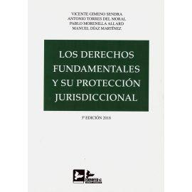 Los derechos fundamentales y su protección jurisdiccional 2018