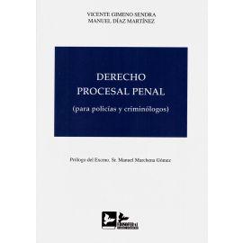 Derecho Procesal Penal. (Para Policías y Criminólogos)