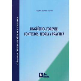 Lingüística Forense. Contextos, Teoría y Práctica