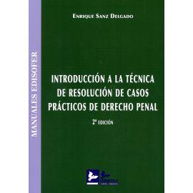 Introducción a la técnica de resolución de casos prácticos de derecho penal 2019