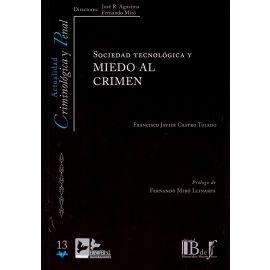 Sociedad tecnológica y miedo al crimen