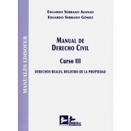 Manual de derecho civil. Curso III 2020. Derechos reales. Registro de la propiedad