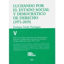 Luchando por el estado social y democrático Derecho T.V ( 1971-2019) Selección de libros sobre Derecho Administrativo, Derecho Constitucional y Derecho Unión Europea publicados entre 1990 y 2013