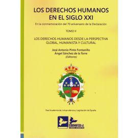 Derechos humanos en el siglo XXI. Tomo II. En la conmemoración del 70 aniversario declaración Los derechos humanos desde la perspectiva global, humanista y cultural. Edición rústica