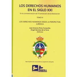 Derechos humanos en el Siglo XXI. Tomo IV. En la conmemoración del 70 aniversario declaración Los derechos humanos desde la perspectiva jurídica. Edición Rústica