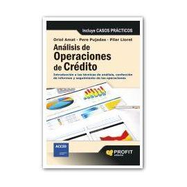 Análisis de Operaciones de Crédito Introducción a las Técnicas de Análisis, Confección de Informes y Seguimiento de las Opera