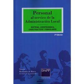 Personal al Servicio de la Administración Local.  Doctrina, Jurisprudencia, Casos Prácticos y Formularios