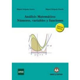 Análisis matemático. Números, variables y funciones