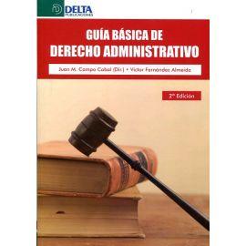 Guía Básica de Derecho Administrativo. 2013.