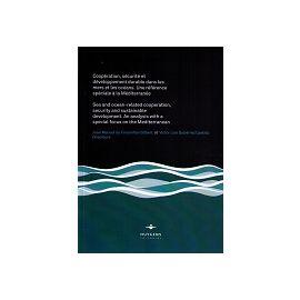 Coopération, Sécurité et Développement Durable dans les Mers el les Océans. Una Reference Speciale a la Mediterranée