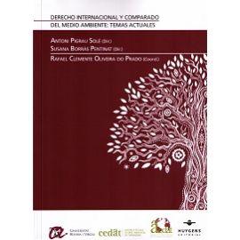 Derecho Internacional y Comparado del Medio Ambiente: Temas Actuales
