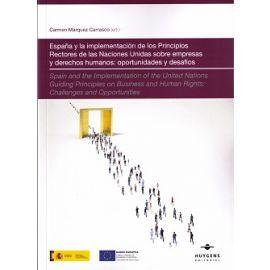 España y la Implementación de los Principios Rectores de las Naciones Unidas sobre Empresas y Derechos Humanos: Oportunidades y Desafíos
