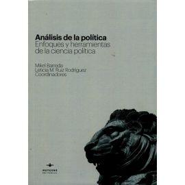 Análisis de la Política. Enfoques y Herramientas de la Ciencia Política