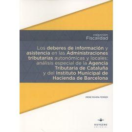 Deberes de Información y Asistencia en las Administraciones Tributarias Autonómicas y Locales: Análisis Especial de la Agencia Tributaria de Cataluña