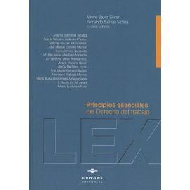 Principios Esenciales del Derecho del Trabajo
