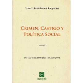 Crimen, castigo y política social