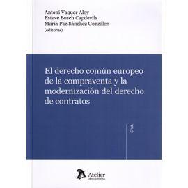 Derecho Común Europeo de la Compraventa y la Modernización del Derecho de Contratos