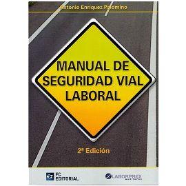 Manual de Seguridad Vial Laboral 2014