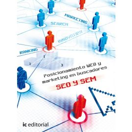 Posicionamiento WEB y marketing en buscadores SEO Y SEM