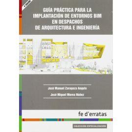 Guía Práctica para la Implantación de Entornos BIM en Despachos de Arquitectura e Ingeniería
