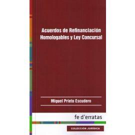 Acuerdos de Refinanciación Homologables y Ley Concursal