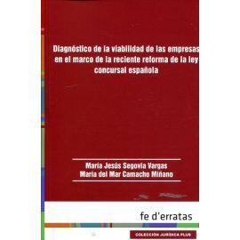 Diagnóstico de la Viabilidad de las Empresas en el Marco de la Reciente Reforma de la Ley Concursal Española