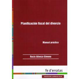Planificación Fiscal del Divorcio Manual Práctico