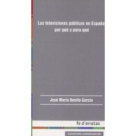 Televisiones Públicas en España: Por qué y para qué