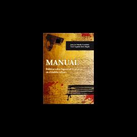 Manual Políticas sobre Seguridad Ciudadana en el Ambito Urbano.
