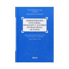 Administración Concursal, Mediación y Acuerdos Extrajudicial de Pagos.