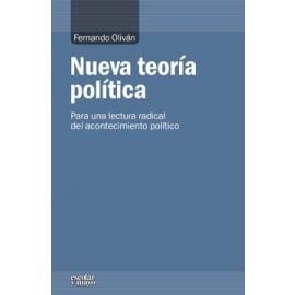 Nueva Teoría Política Para una Lectura Radical del Acontecimiento Político
