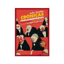 Crónicas Parlamentarias y Otros Artículos Políticos (1907-1909)