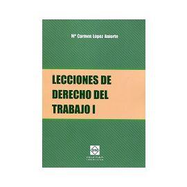 Lecciones de Derecho del Trabajo I
