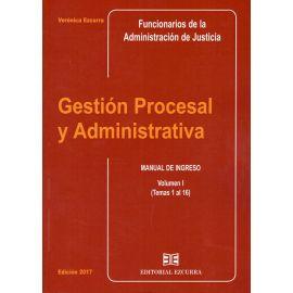 Gestión Procesal y Administrativa Vol. I Manual de Ingreso (Temas 1 al 16)