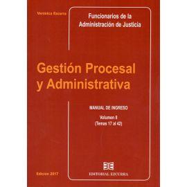Gestión Procesal y Administrativa Vol. II Manual de Ingreso (Temas 17 al 42)