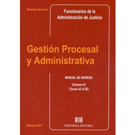 Gestión Procesal y Administrativa Vol. III                                                           Manual de Ingreso (Temas 43 al 68)