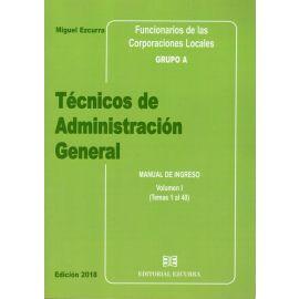 Técnicos de Administración General. 3 Tomos. 2018 Manual de Ingreso . Funcionarios de las Corporaciones Locales Grupo A