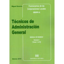 Técnicos de Administración General 2019. 3 Tomos Funcionarios de las Corporaciones Locales. Grupo A