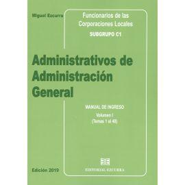 Administrativos de administración general. Manual de ingreso 2019. 2 Tomos Funcionarios de las Corporaciones Locales. Subgrupo C1