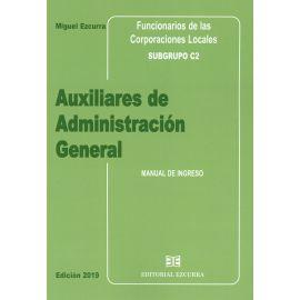 Auxiliares de administración general. Manual de ingreso 2019. Funcionarios de las corporaciones locales. Subgrupo C2