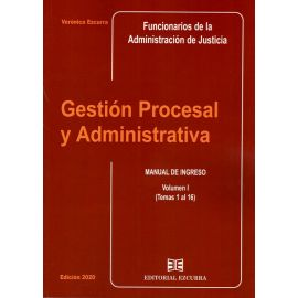 Gestión Procesal y Administrativa Vol. I 2020 Manual de Ingreso (Temas 1 al 16)