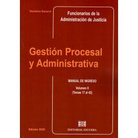 Gestión Procesal y Administrativa Vol. II 2020. Manual de Ingreso (Temas 17 al 42)